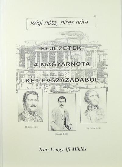 Lengyelfi Miklós - Fejezetek a magyarnóta két évszázadából