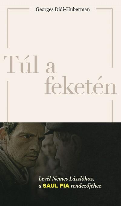 Georges Didi-Huberman - Túl a feketén