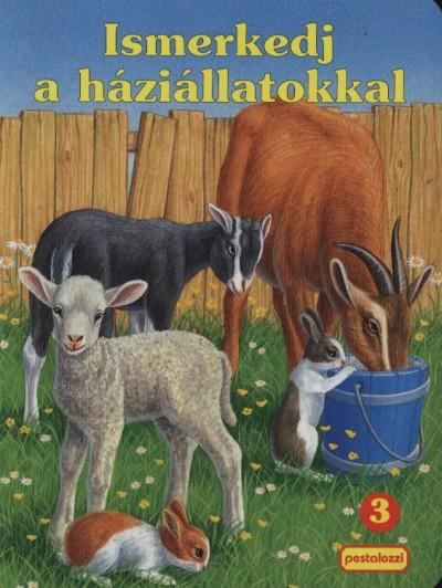 Bakó Krisztina - Ismerkedj a háziállatokkal - 3