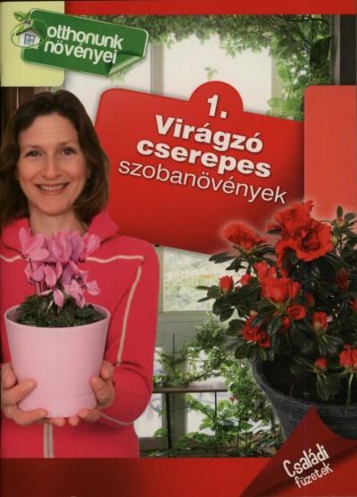 - Virágzó cserepes szobanövények