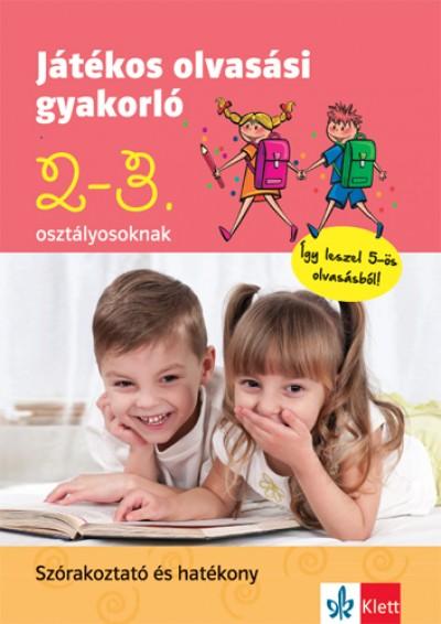 Petik Ágota Margit - Ruzsa Ágnes - Játékos olvasási gyakorló 2-3. osztályosoknak