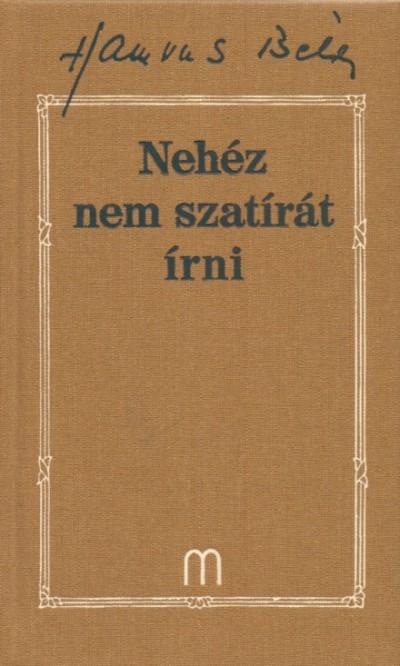 Hamvas Béla - Nehéz nem szatírát írni