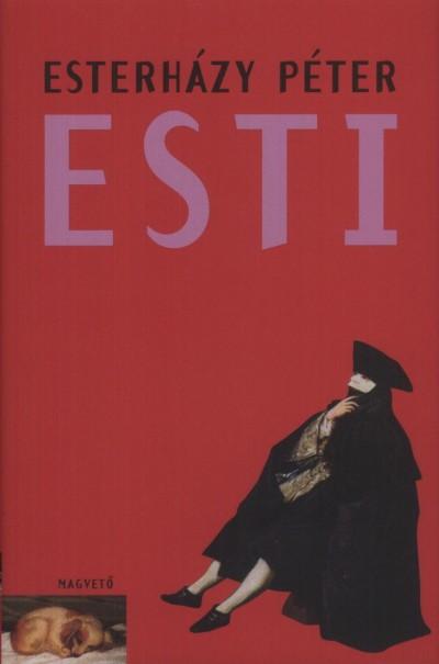 Esterházy Péter - Esti