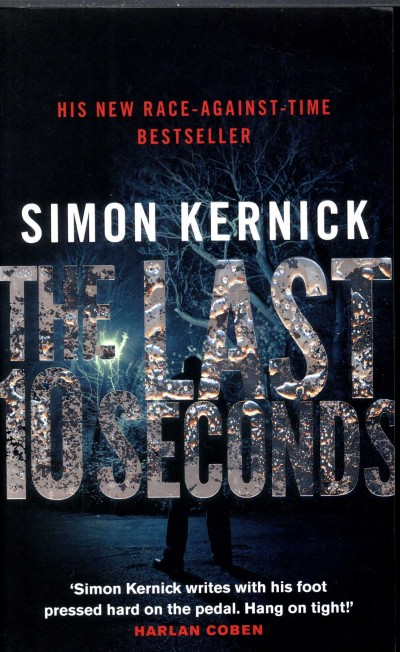 Simon Kernick - The Last 10 Seconds