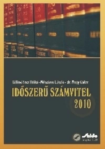 Lilliné Fecz Ildikó - Mészáros László - Dr. Nagy Gábor - Időszerű számvitel 2010