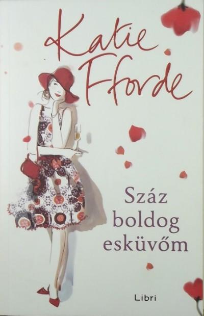 Katie Fforde - Száz boldog esküvőm