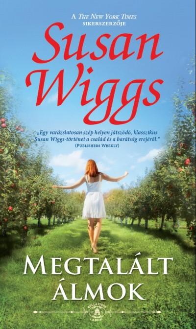 Susan Wiggs - Megtalált álmok