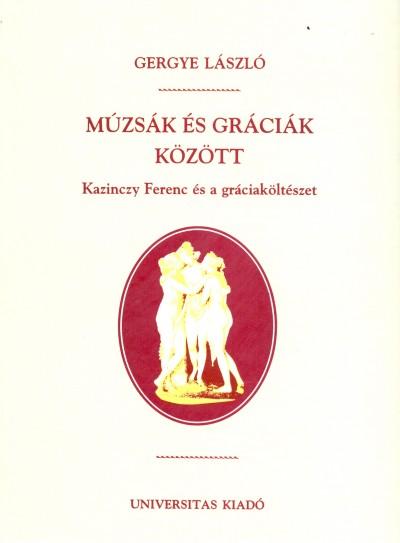 Gergye László - Múzsák és gráciák között