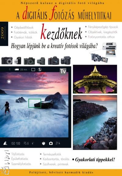 Enczi Zoltán - Richard Keating - A digitális fotózás műhelytitkai kezdőknek - 2009
