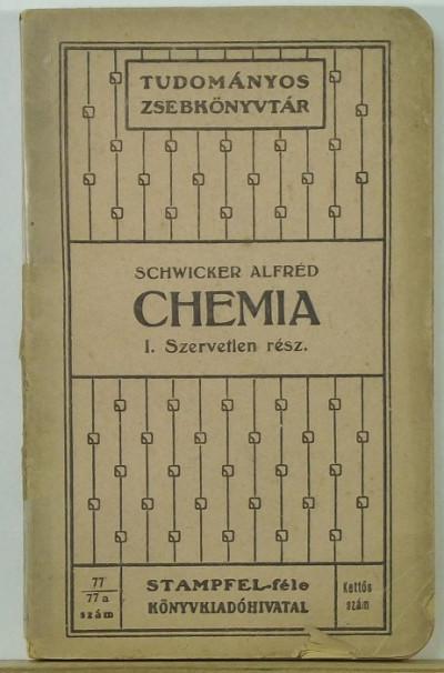 Schwicker Alfréd - Chemia I. - Szervetlen rész