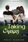 Molly McAdams - Taking Chances - K�tes�lyes szerelem