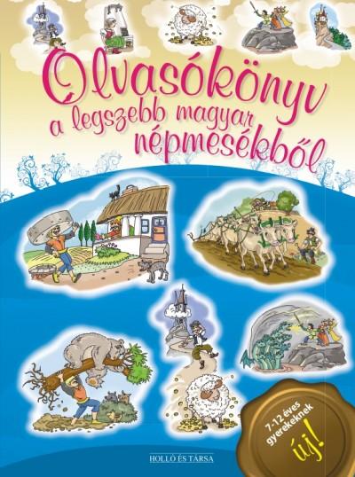 Lukács Zoltán  (Szerk.) - Olvasókönyv a legszebb magyar népmesékből