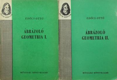 Edőcs Ottó - Ábrázoló geometria I-II.
