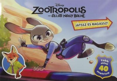 Pap Zoltán  (Szerk.) - Zootropolis: Állati nagy balhé