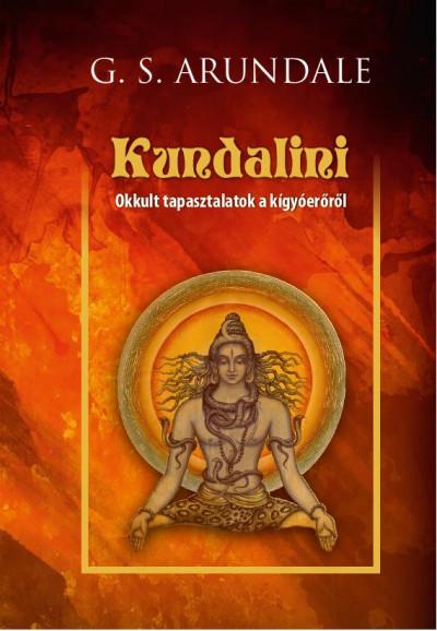 G. S. Arundale - Kundalini
