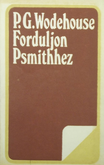 P. G. Wodehouse - Forduljon Psmithhez