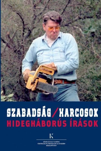 Békés Márton  (Szerk.) - Szabadság/Harcosok