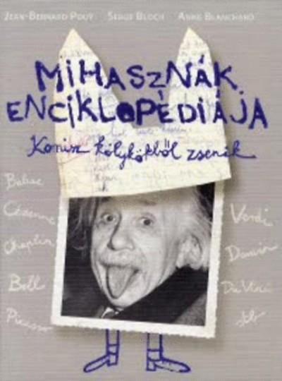 Anne Blanchard - Serge Bloch - Jean-Bernard Pouy - Mihasznák enciklopédiája