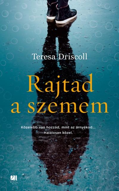 Teresa Driscoll - Rajtad a szemem