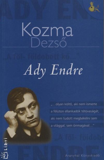 Kozma Dezső - Ady Endre