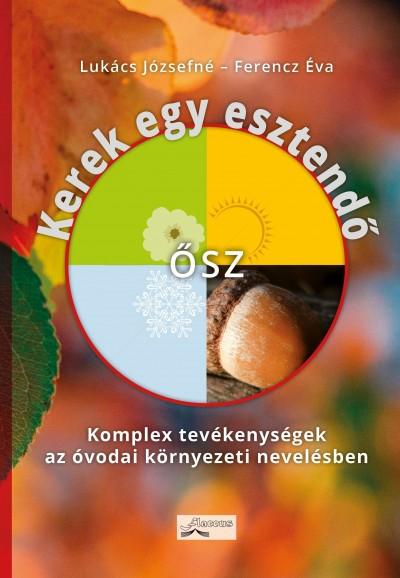 Ferencz Éva - Lukács Józsefné - Kerek egy esztendő - ősz
