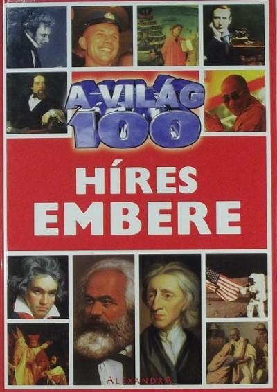 Kyla Barber  (Szerk.) - A világ 100 híres embere