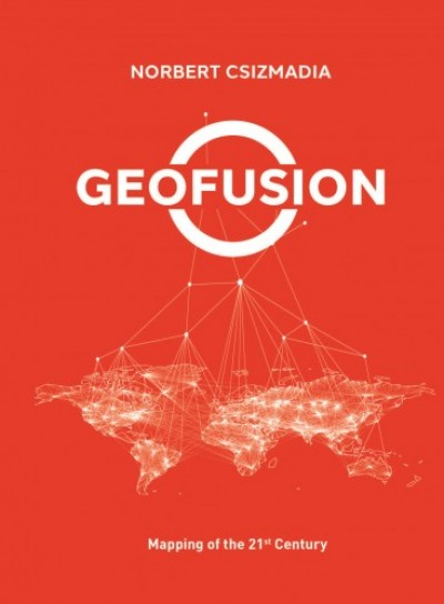 Csizmadia Norbert - Geofusion - Mapping of the 21st Century