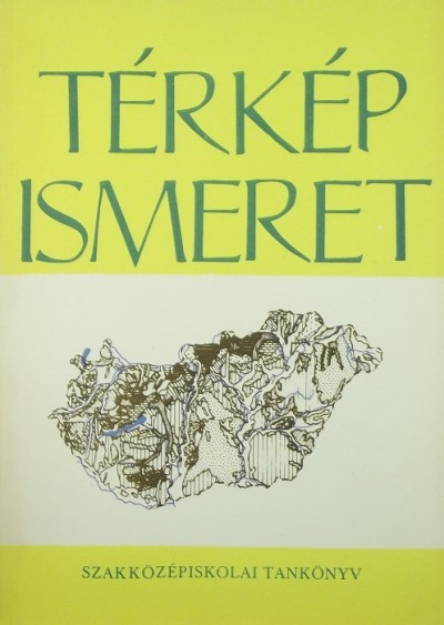 Hunyadi László - Térkép ismeret