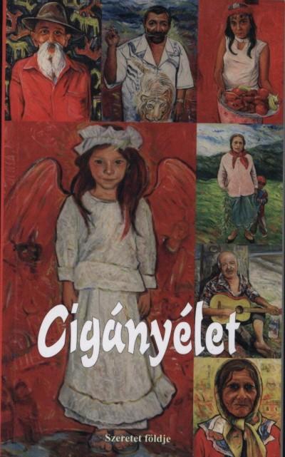 Balogh Elemér - Csapó Emma - Sipos  Gyula (S) - Tarnóczi Mária - Zámbó Attila - Cigányélet