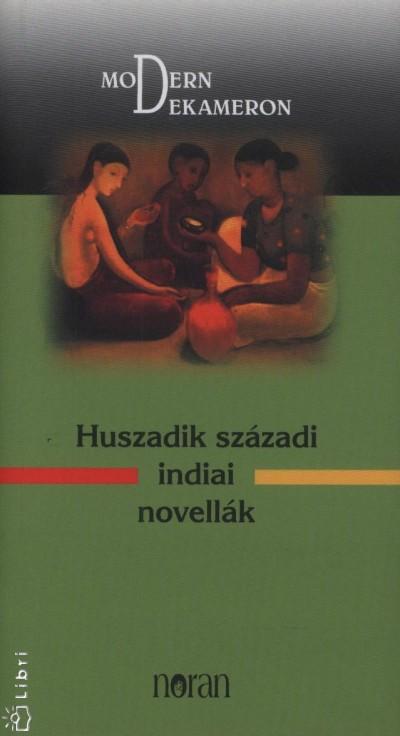 - Huszadik századi indiai novellák