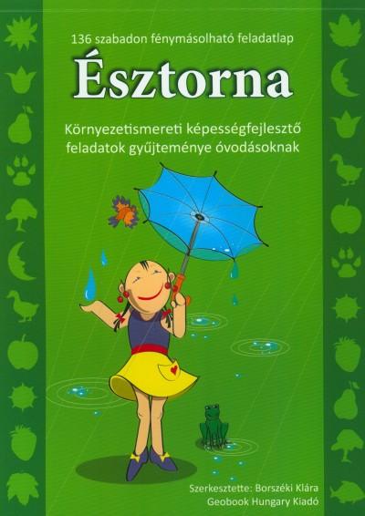 Borszéki Klára  (Szerk.) - Észtorna