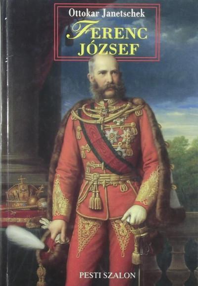 Ottokar Janetschek - Ferenc József