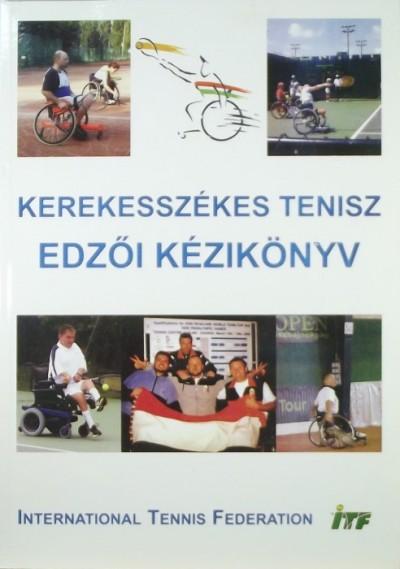 - Kerekesszékes tenisz - edzői kézikönyv