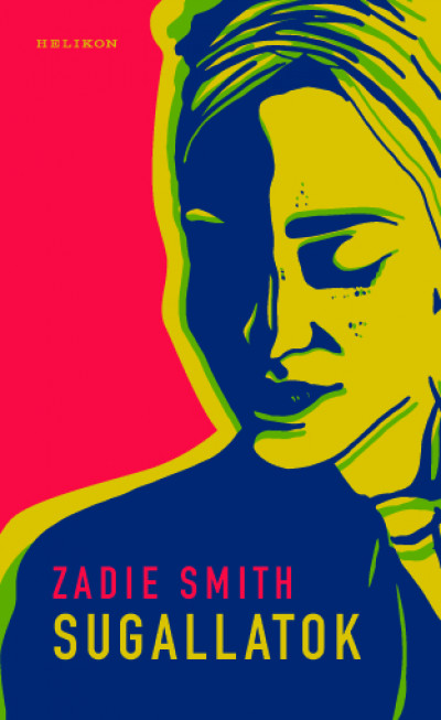 Zadie Smith - Sugallatok