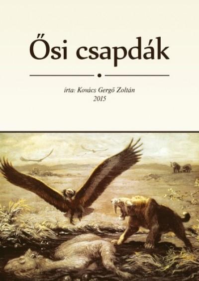 Zoltán Kovács Gergő - Ősi csapdák