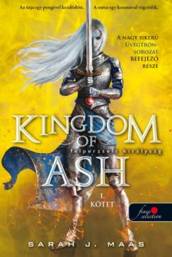 Kingdom of Ash - Felperzselt királyság (Üvegtrón 7.) - 1. kötet - puha kötés