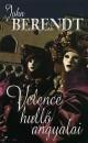 John Berendt - Velence hulló angyalai