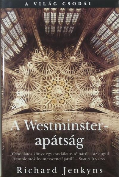 Richard Jenkyns - A Westminster-apátság