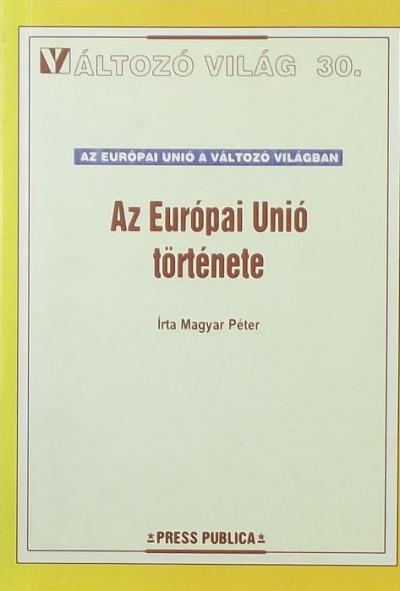 Magyar Péter - Az Európai Unió története