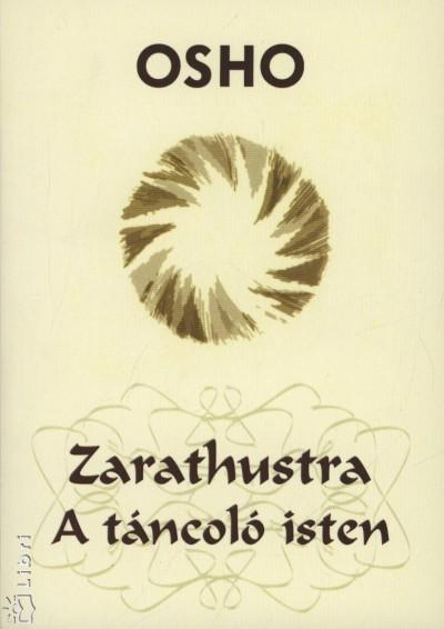 Osho - Zarathustra - A táncoló isten