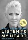 Marie Fredriksson - Helena Von Zweigbergk - Listen To My Heart - Hallgass a szívemre
