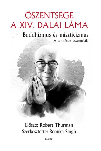Dalai Láma - Buddhizmus és miszticizmus