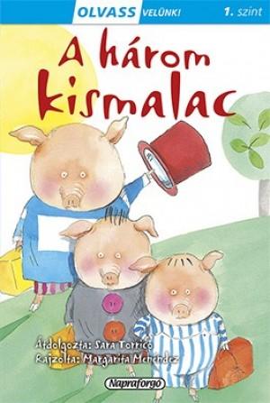 Sara Torrico - Olvass velünk! (1) - A három kismalac