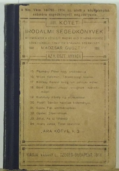 Madzsar Gusztáv  (Szerk.) - Irodalmi segédkönyvek III.