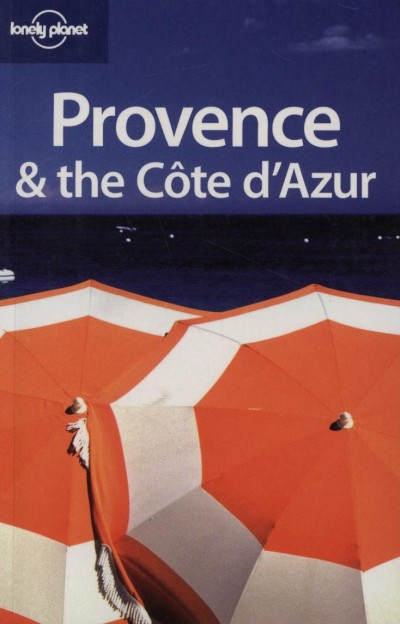 Catherine Le Nevez - Nicola Williams - Provence & the Cote d'Azur