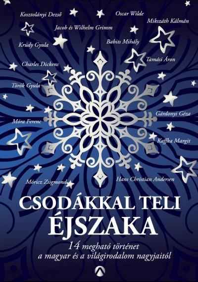 Peiker Éva  (Szerk.) - Csodákkal teli éjszaka