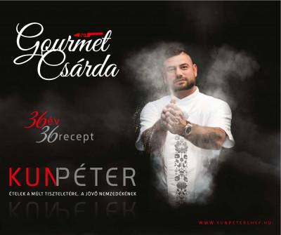 Kun Péter - Gourmet Csárda  -  36 év 36 recept