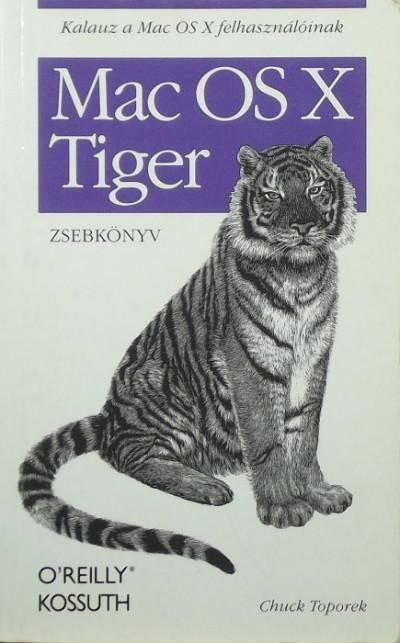Chuck Toporek - Mac OS X Tiger zsebkönyv