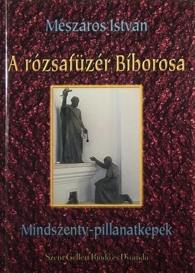 Mészáros István - A rózsafüzér Bíborosa