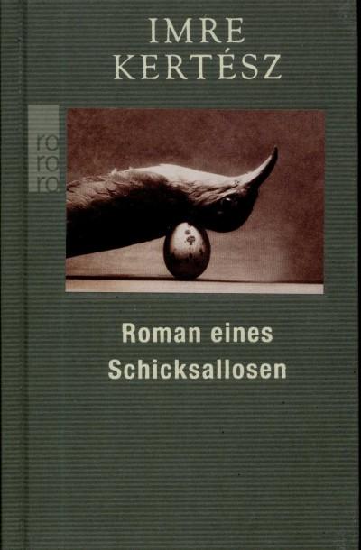 Kertész Imre - Roman eines Schiksallosen
